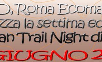 VII Urban Trail Night di Cesano: 11 Giugno